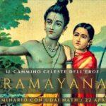 Seminari e Satsang 2018: Ramayana. Il cammino celeste dell'Eroe. 22 Aprile.
