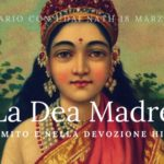 Seminari e Satsang 2018: La Madre Divina nel mito e nella devozione Hindu. 18 Marzo 2018